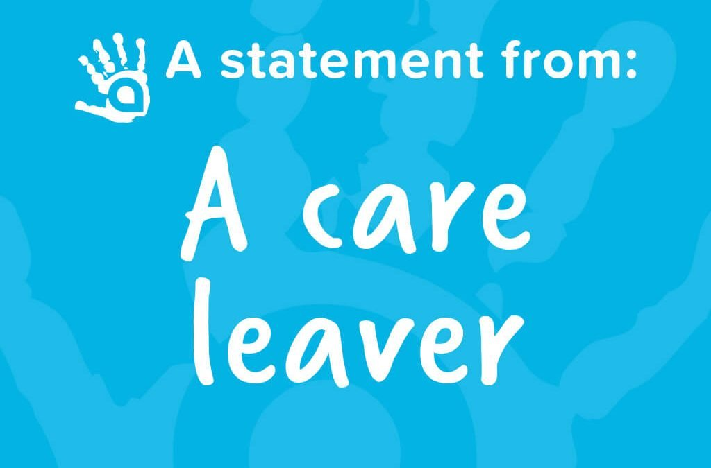 Case Study: A Statement From A Care Leaver